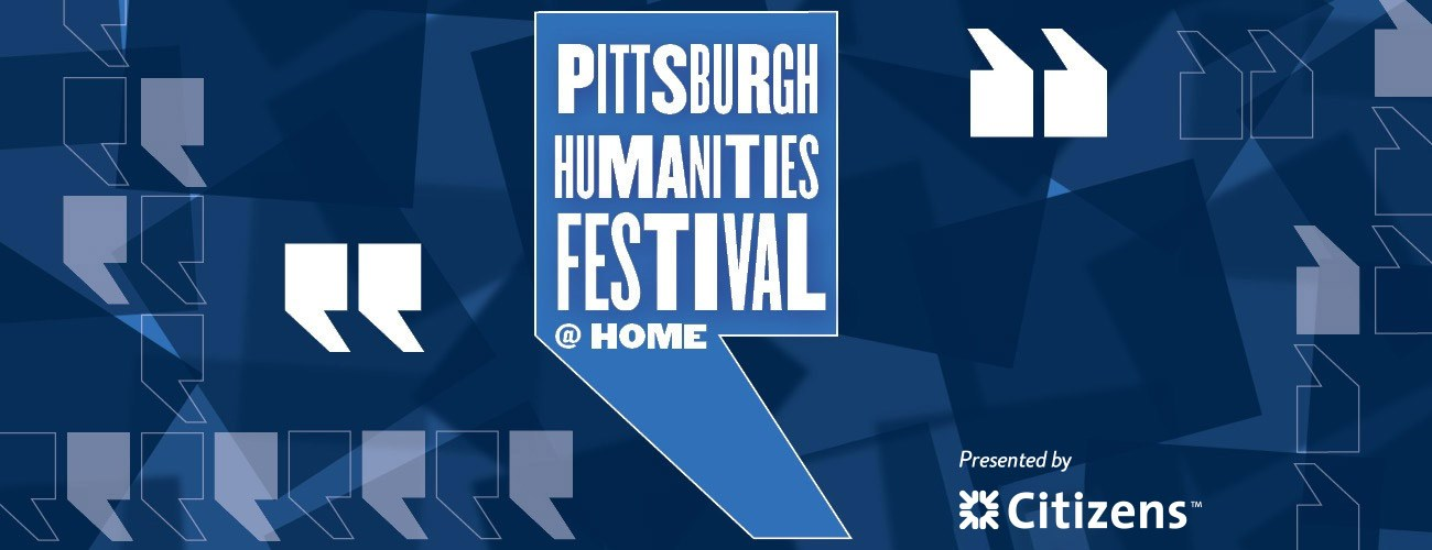 pittsburgh humanities festival 2021
